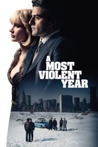 A Most Violent Year (2014)