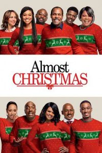 Nonton Film Almost Christmas (2016) Subtitle Indonesia Streaming Movie Download