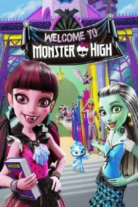 Monster High: Welcome to Monster High (2016)
