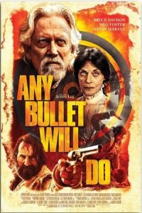 Any Bullet Will Do(2018)