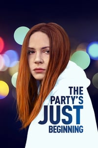 The Party's Just Beginning (2018)