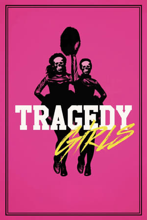 Tragedy Girls (2017