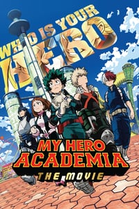 My Hero Academia: The Movie (2018)