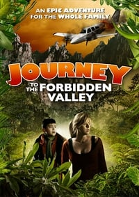 Journey to the Forbidden Valley (2015)