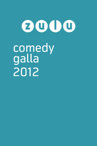 Zulu Comedy Galla 2012 (2012)