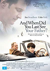 When Did You Last See Your Father? (2007)
