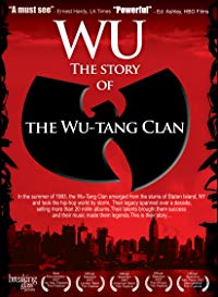 Wu: The Story of the Wu-Tang Clan (2008)