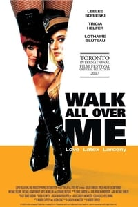 Walk All Over Me (2008)