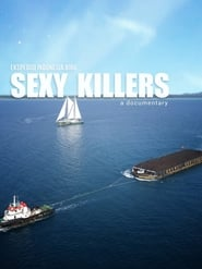 Sexy Killers (2019)