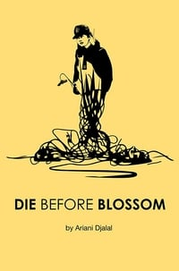 Die Before Blossom (2014)