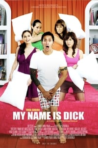 My Name Is Dick (2008)