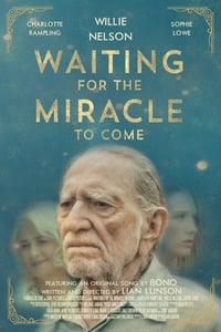 Waiting for the Miracle to Come (2016)